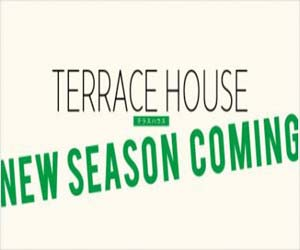 テラスハウス新作「TERRACE HOUSE NEW SEASON COMING」