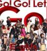 E-girlsのニューシングル『Go! Go! Let's Go!』ジャケット